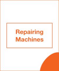 Repairing Machines